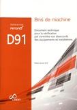 APSAD - Référentiel APSAD D91 Bris de machine - Document technique pour la vérification par contrôles non destructifs des équipements et installations.