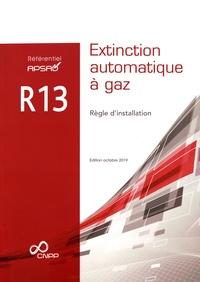 APSAD - Référentiel APSAD R13 Extinction automatique à gaz - Règle d'installation.