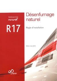 Référentiel APSAD R17 Désenfumage naturel - Règle dinstallation.pdf