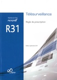 APSAD - Référentiel APSAD R31 Télésurveillance - Règle de prescription.