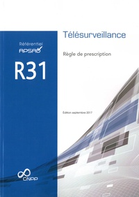 Référentiel APSAD R31 Télésurveillance - Règle de prescription.pdf
