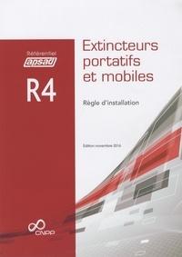 APSAD - Référentiel APSAD R4 Extincteurs portatifs et mobiles - Règle d'installation.
