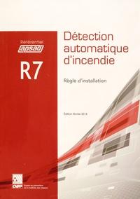 APSAD - Référentiel APSAD R7 Détection automatique d'incendie - Règle d'installation.