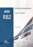 APSAD - Règle d'installation R82 Vidéosurveillance.
