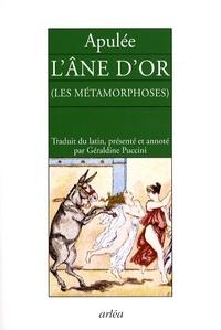 Apulée et Géraldine Puccini - L'âne d'or - (Les métamorphoses).