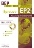 APV - Epreuve EP2 Travaux professionnels BEP VAM - Sujets sessions 2004 à 2006 Pack 2 volumes.