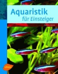 Aquaristik für Einsteiger.