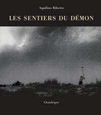Aquilino Ribeiro - Les sentiers du démon - (O Malhadinhas).