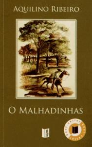 Aquilino Ribeiro - O malhadinhas ; Mina de diamantes.