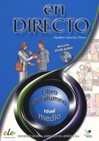 Aquilino Sanchez Perez - En directo medio - Libro del alumno. 1 CD audio