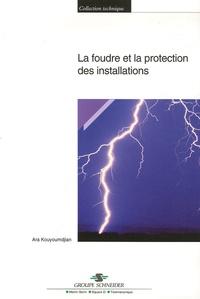 Ara Kouyoumdjian - La foudre et la protection des installations.
