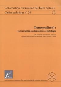 ARAAFU - Transversalité(s) : conservation-restauration-archéologie.