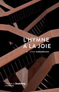 Aram Kebabdjian - L'hymne à la joie.