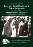 Aramis Houmed Soulé - Deux vies dans l'histoire de la Corne de l'Afrique - Les sultans 'afar Maḥammad Ḥanfaré (r. 1861-1902) & 'Ali-Miraḥ Ḥanfaré (r. 1944-2011).
