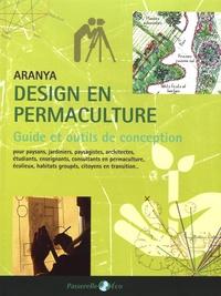 Aranya - Guide de design en permaculture.