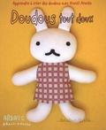 Aranzi Aronzo - Doudous tout doux - Apprendre à créer des doudous avec Aranzi Aronzo.