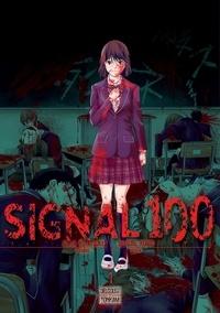 Arata Miyatsuki et Shigure Kondo - Signal 100 Tome 1 : .