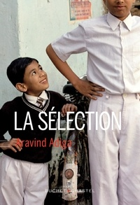 Aravind Adiga - La sélection.