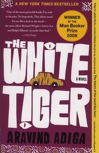 Aravind Adiga - The White Tiger.