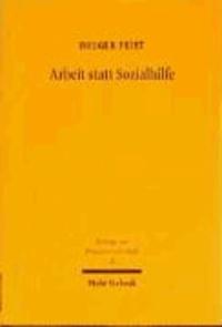 Arbeit statt Sozialhilfe - Zur Reform der Grundsicherung in Deutschland.