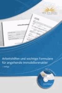 Arbeitshilfen und wichtige Formulare für angehende Immobilienmakler.