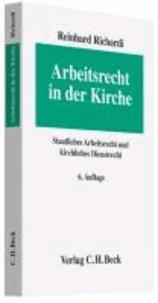 Arbeitsrecht in der Kirche - Staatliches Arbeitsrecht und kirchliches Dienstrecht.