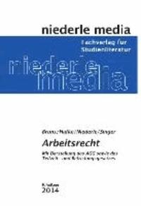 Arbeitsrecht - Mit Darstellung des AGG sowie des Teilzeit- und Befristungsgesetzes.