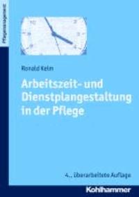 Arbeitszeit- und Dienstplangestaltung in der Pflege.