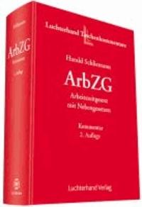 Arbeitszeitgesetz mit Nebengesetzen - Kommentar.