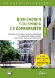 ARC - Bien choisir son syndic de copropriété - Nouveau contrat type, nouvelles obligations et missions du syndic, mise en concurrence : tout ce qu'il faut savoir.