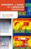 ARC et Julien Allix - Copropriété : le manuel de la rénovation énergétique.