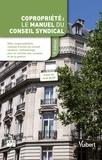 ARC et Bruno Dhont - Copropriété : le manuel du conseil syndical.