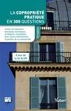 ARC et Bruno Dhont - La copropriété pratique en 300 questions.