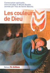 Arcabas et Michel Rondet - Les couleurs de Dieu.