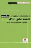 Arcane Institut - Marché, création et gestion d'un gîte rural et d'une chambre d'hôtes.