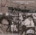 Prosper Eve - Le syndicalisme à la Réunion 1900-1968 - 2 coffrets. 6 CD audio