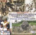 """Eric Saunier - Les mémoires de la traite négrière, de l'esclavage et de leurs abolitions, """"figures d'esclaves"""" : présences, paroles, représentations - 2 CD audio coffret 4."""