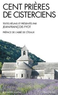 ARCCIS - Cent prières de cistérciens.