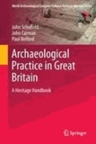 Archaeological Practice in Great Britain - A Heritage Handbook.