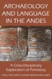 Archaeology and Language in the Andes.