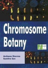 Archana Sharma et Sumitra Sen - Chromosome botany.