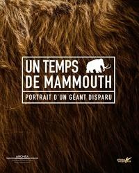 Archéa - Un temps de mammouths.