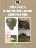 Guy Lintz et Jean-Pierre Loustaud - Travaux d'Archéologie Limousine N° 30/2010 : .