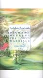 Archibald MacLeish - D'un mariage heureux.