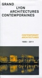 Archibooks - Grand Lyon : architectures contemporaines - Contemporary architectures 1906-2011.