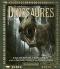 Archie Blackwell - Le monde des dinosaures - Une incroyable rencontre avec le monde disparu des dinosaures.