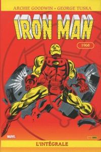 Archie Goodwin et George Tuska - Iron Man l'Intégrale  : 1968.