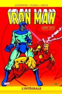 Archie Goodwin et Gerry Conway - Iron Man l'Intégrale  : 1970-1971.