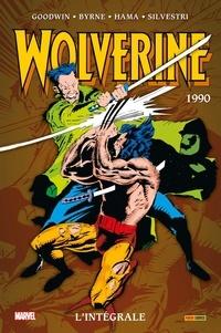Archie Goodwin et John Byrne - Wolverine : L'intégrale  : 1990.