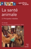 Archie Hunter - La santé animale - Tome 2, Principales maladies.
